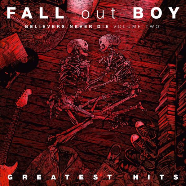 FALL OUT BOY Believers Never Die Volume 2 CD