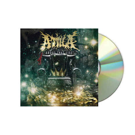 ATTILA About That Life CD