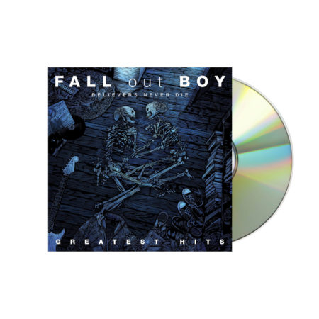 Fall Out Boy Believers Never Die - Greatest Hits Volume 1 CD