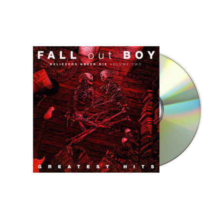 Fall Out Boy Believers Never Die - Greatest Hits Volume 2 CD