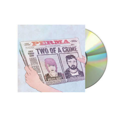 Perma Two Of A Crime CD