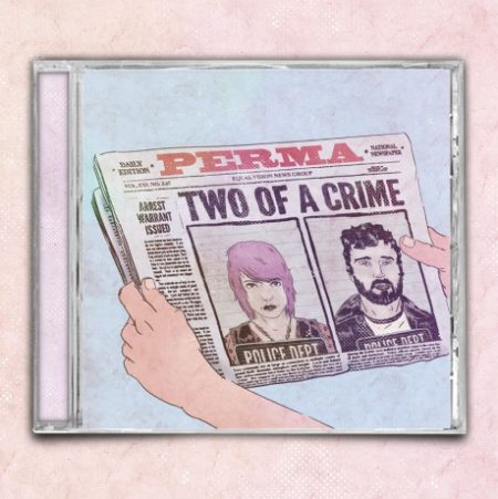 PERMA Two Of A Crime CD CD