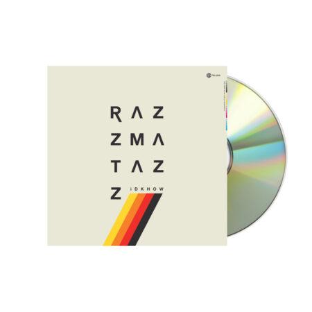IDKHOW Razzmatazz CD