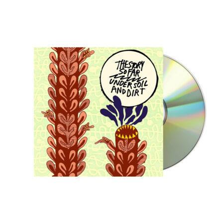 THE STORY SO FAR Under Soil & Dirt CD
