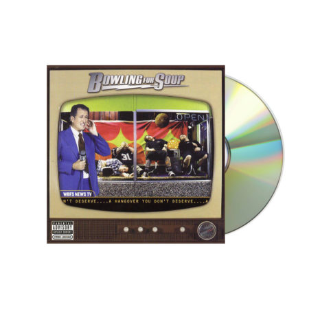 BOWLING FOR SOUP Hangover You Don't Deserve CD