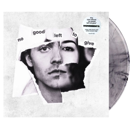 MOVEMENTS No Good Left To Give Clear Black Vinyl