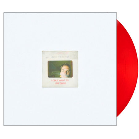john the ghost i only want to live once vinyl